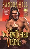 Hill, Sandra: The Bewitched Viking (Wink & a Kiss)