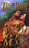 White, Karen: In the Shadow of the Moon (Timeswept)