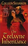 Shannon, Colleen: The Trelayne Inheritance