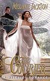Jackson, Melanie: The Courier (A Wildside Romance) (A Paranormal Romance)