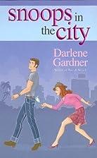 Snoops in the City by Darlene Gardner