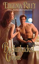 Bushwhacked Groom by Eugenia Riley
