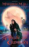 Liu, Marjorie M.: A Taste of Crimson (Crimson City)
