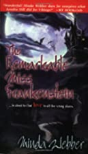 The Remarkable Miss Frankenstein by Minda…
