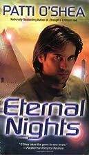 Eternal Nights by Patti O'Shea