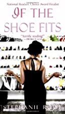 If the Shoe Fits by Stephanie Rowe