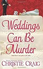 Weddings Can Be Murder (Love Spell…