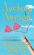Anchors Aweigh (Romantic Mysteries) by…