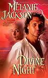 Jackson, Melanie: Divine Night
