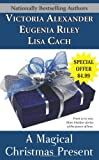 Lisa Cach: A Magical Christmas Present