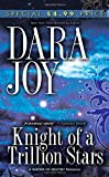 Joy, Dara: Knight of a Trillion Stars (Matrix of Destiny)