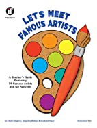 Let's Meet Famous Artists by Harriet…