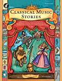Adams, Cynthia G.: Classical Music Stories