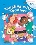 Kinney, Mary Lou: Tangling With Toddlers
