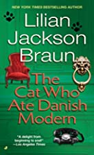 The Cat Who Ate Danish Modern by Lilian…