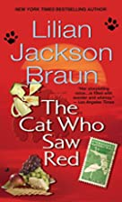 The Cat Who Saw Red (Cat Who...) by Lilian…