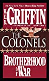 Griffin, W. E. B.: The Colonels