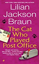 The Cat Who Played Post Office by Lilian…