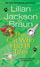 The Cat Who Had 14 Tales by Lilian Jackson…