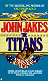 Jakes, John: The Titans