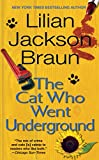 Braun, Lilian Jackson: The Cat Who Went Underground