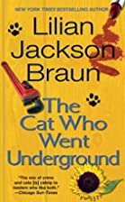 The Cat Who Went Underground (Cat Who...) by…