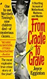 Joyce Egginton: From Cradle to Grave: The Short Lives and Strange Deaths of Marybeth Tinning's Nine Children