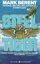 Steel Tiger by Mark Berent