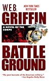 Griffin, W. E. B.: Battleground, The Corps #4