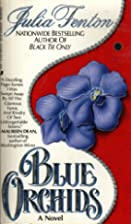 Blue Orchids by Julia Fenton