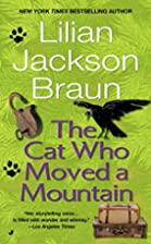 The Cat Who Moved a Mountain by Lilian…