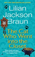 The Cat Who Went into the Closet by Lilian…