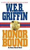 Griffin, W. E. B.: Honor Bound: Library Edition