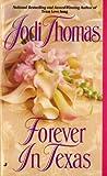 Thomas, Jodi: Forever in Texas