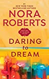 Roberts, Nora: Daring to Dream
