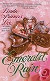 Lee, Linda Francis: Emerald Rain