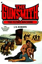 The Gunsmith 183: The Flying Machine…