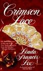 Crimson Lace by Linda Francis Lee