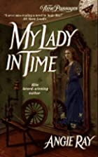 My Lady in Time (Time Passages Romance) by…
