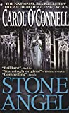 O'Connell, Carol: Stone Angel