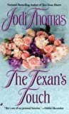 Thomas, Jodi: Texan's Touch