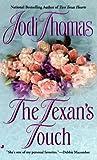 Thomas, Jodi: The Texan's Touch (Texas Brothers Trilogy)