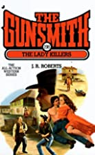 The Lady Killers by J. R. Roberts