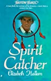 Hallam, Elizabeth: Spirit Catcher