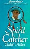 Hallam, Elizabeth: Spirit Catcher