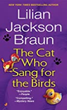 The Cat Who Sang for the Birds (Cat Who...)…