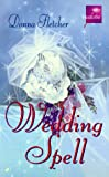 Fletcher, Donna: Wedding Spell