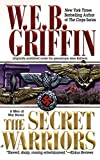 Griffin, W. E. B.: The Secret Warriors