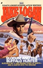 Slocum and the Buffalo Hunter by Jake Logan