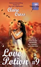 Love Potion #9 by Claire Cross